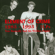 Element Of Crime - 1985 - 1993 Von Basically Sad Bis Weißes Papier
