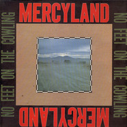 Mercyland - No Feet On The Cowling