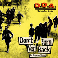 D.O.A. - Don't Turn Yer Back (On Desperate Times)