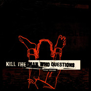 Kill The Man Who Questions - Sugar Industry