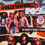 Hollywood Rose - The Roots Of Guns N' Roses Splattered Vinyl Edition