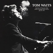 Tom Waits - The Ghost Of Saturday Night: Kpfk Unplugged Radio Session 1974