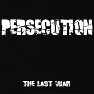 Persecution - The Last War