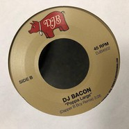 DJ Bacon - Sweatin On The Dance Floor / Poppa Large