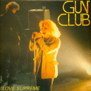 Gun Club, The - Love Supreme