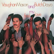 Vaughan Mason & Butch Dayo - Feel My Love