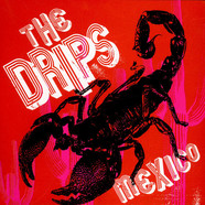 Drips, The - Mexico