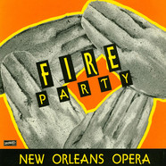 Fire Party - New Orleans Opera