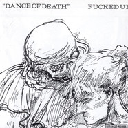 Fucked Up - Dance Of Death