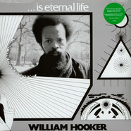 William Hooker - ...Is Eternal Life
