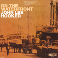 John Lee Hooker - On The Waterfront