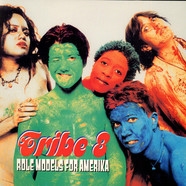 Tribe 8 - Role Models For Amerika