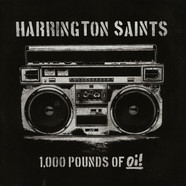 Harrington Saints - 1,000 Pounds Of Oi!