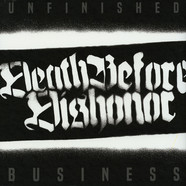 Death Before Dishonor - Unfinished Business White Vinyl Edition
