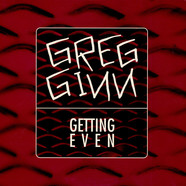Greg Ginn - Getting Even