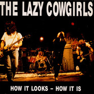 Lazy Cowgirls, The - How It Looks - How It Is