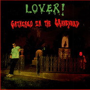 Lover! - Gathered In The Graveyard