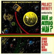 Man Or Astro-Man? - Project Infinity