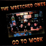 Wretched Ones, The - Go To Work