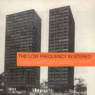 Low Frequency In Stereo, The - The Low Frequency In Stereo