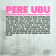 Pere Ubu - Architecture Of Language 1979-1982 Box Set