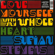 Sufjan Stevens - Love Yourself / With My Whole Heart