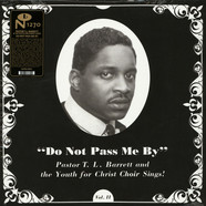 Pastor T.L. Barrett And The Youth For Christ Choir - Do Not Pass Me By Volume II Silver Vinyl Edition