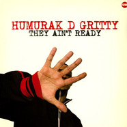 Humurak D gritty - They ain't ready
