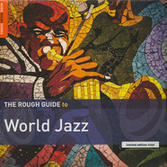 V.A. - The Rough Guide To World Jazz