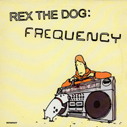 Rex The Dog - Frequency