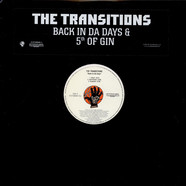 Transitions, The - Back In Da Days & 5th Of Gin
