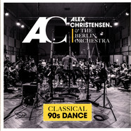 Alex Christensen & The Berlin Orchestra - Classical 90s Dance Limited Vinyl Edition