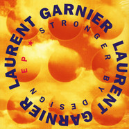 Laurent Garnier - Stronger By Design