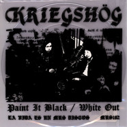Kriegshög - Paint It Black / White Out
