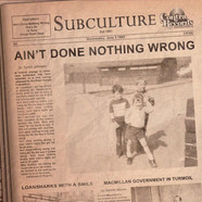 Subculture - Ain't Done Nothing Wrong