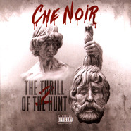 Che Noir - The Thrill Of The Hunt 2: Head Of Goliath