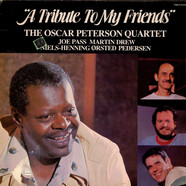 The Oscar Peterson Quartet - A Tribute To My Friends