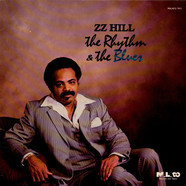 Z.Z. Hill - The Rhythm & The Blues