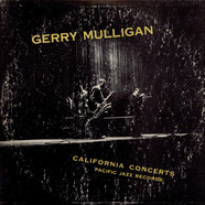 Gerry Mulligan - California Concerts