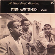Art Tatum, Lionel Hampton, Buddy Rich - . . . Again! - The Tatum Group Masterpieces