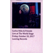 Carlos Nino & Friends - Live At The World Stage