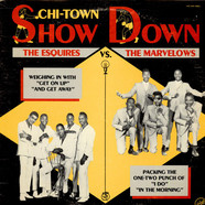 The Esquires vs. The Marvelows - Chi-Town Showdown