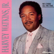 Harvey WatkinsJr. - He's There All The Time