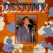 Dr. Alhaji (Chief) Sikuru Ayinde Barrister And His Supreme Fuji Vibrations - Destiny