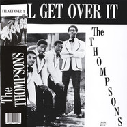Thompsons, The - I'll Get Over It