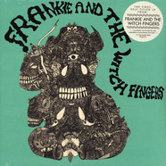 Frankie And The Witch Fingers - Frankie And The Witch Fingers