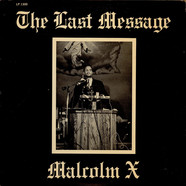 Malcolm X - The Last Message