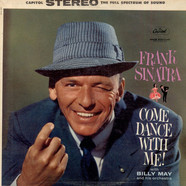 Frank Sinatra With Billy May And His Orchestra - Come Dance With Me!