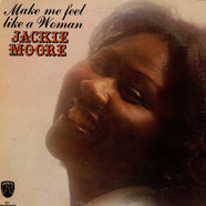 Jackie Moore - Make Me Feel Like A Woman