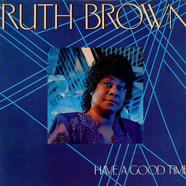 Ruth Brown - Have A Good Time